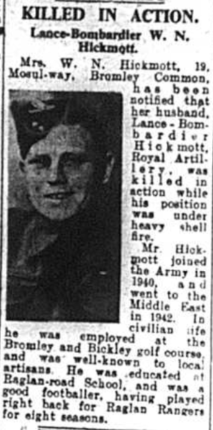Lance Bombardier Hickmott was a soldier killed in action in 1943