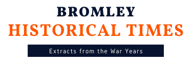 Logo from Bromley Historic Times - Newspaper Extracts from the War Years