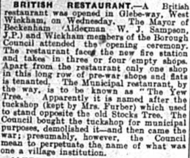 British Restaurant opened in Glebe Way, West Wickham reported in the Bromley & District Times in November 1941