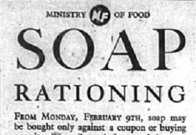 Advert for Soap Rationing in World War two