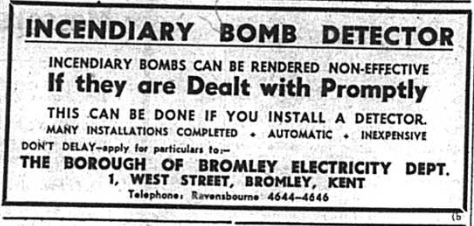 Advert for an incendiary bomb detector fromt eh Bromley Times newspaper in1941